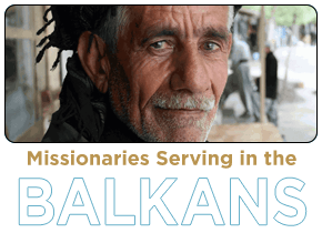 Balkans Project - GAP Missions Ministries